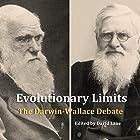 Evolutionary Limits: The Darwin-Wallace Debate Hörbuch von David Christopher Lane Gesprochen von: Jim Bratton
