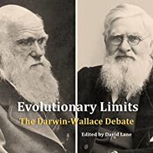 Evolutionary Limits: The Darwin-Wallace Debate Audiobook by David Christopher Lane Narrated by Jim Bratton