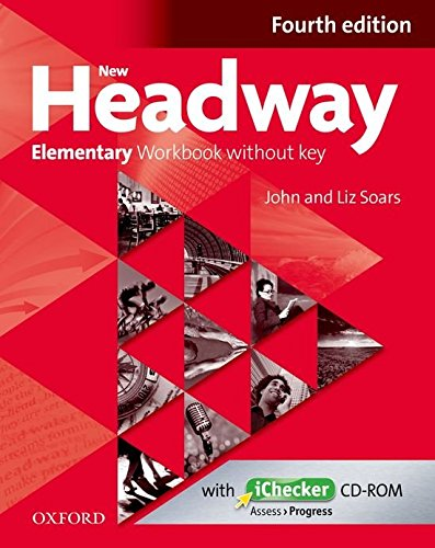 New Headway Elementary: Workbook and iChecker Without Key 4th Edition (New Headway Fourth Edition)