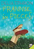 img - for Frannie in Pieces (Laura Geringer Books) book / textbook / text book
