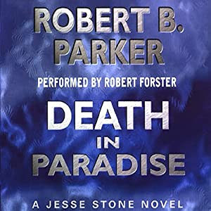 Death in Paradise: A Jesse Stone Novel | [Robert B. Parker]