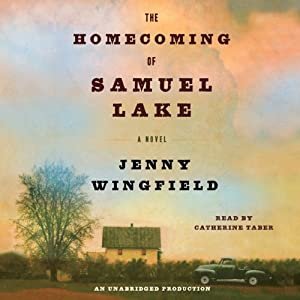 The Homecoming of Samuel Lake: A Novel | [Jenny Wingfield]