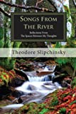 img - for Songs From The River: Reflections From The Spaces Between My Thoughts (2nd Edition) book / textbook / text book