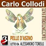Pelle d'Asino [Donkey Skin] | Carlo Collodi,Charles Perrault