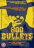 echange, troc 800 Bullets [Import anglais]