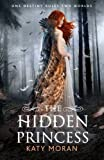 Katy Moran The Hidden Princess (Hidden Among Us 2)