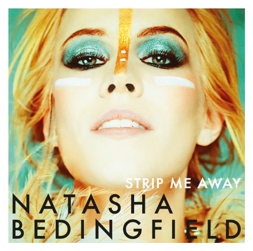 Natasha Bedingfield - Strip Me Away: Special Edition - Zortam Music