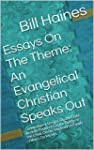 Essays On The Theme: An Evangelical C...