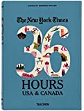 NYT. 36 Hours. USA & Canada. 2nd Edition (Weekends on the Road)