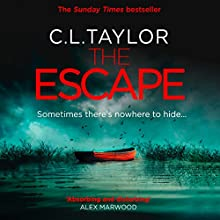 The Escape Audiobook by C. L. Taylor Narrated by Katie Scarfe
