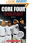 Core Four: The Heart and Soul of the...