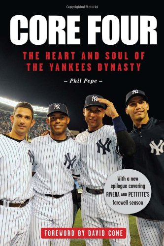 Core Four: The Heart and Soul of the Yankees Dynasty (The New York Four compare prices)
