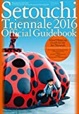 Setouchi Triennale 2016 Official Guidebook [English Edition]  瀬戸内国際芸術祭2016 公式ガイドブック[英語版]