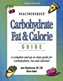 img - for Carbohydrate, Fat & Calorie Guide (HealthCheques Series) by Jane Stephenson (2004-05-04) book / textbook / text book