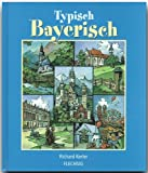 img - for Typisch Bayerisch book / textbook / text book
