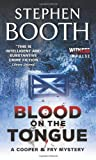 Stephen Booth Blood on the Tongue (Cooper & Fry Mysteries)
