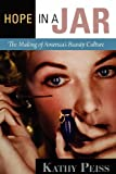 img - for Hope in a Jar: The Making of America's Beauty Culture book / textbook / text book