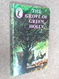 The Grove of Green Holly (Puffin Books) (0140304029) by Barbara Willard