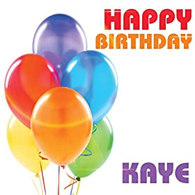 Amazon.com: Happy Birthday Kaye: The Birthday Crew: MP3 Downloads