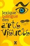 Lexique bilingue des arts visuels - F...