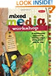 Mixed Media Workshop: A multifaceted...