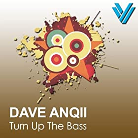 Turn Up The Bass (Original Mix)