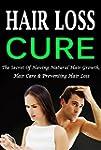 Hair Loss Cure: The Secret Of Having...