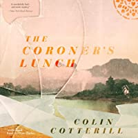 The Coroner's Lunch: The Dr. Siri Investigations, Book 1 (       UNABRIDGED) by Colin Cotterill Narrated by Clive Chafer