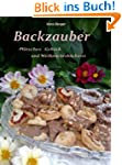 Backzauber - Pl�tzchen Geb�ck und Wei...