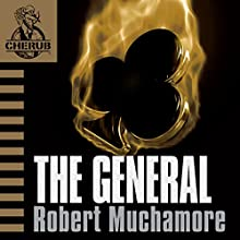 Cherub: The General (       UNABRIDGED) by Robert Muchamore Narrated by Simon Scardifield