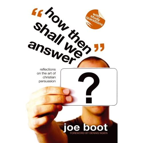 How Then Shall We Answer?: Overcoming Objections to the Christian Faith Joe Boot