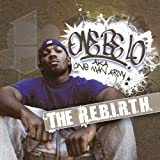 The R.E.B.I.R.T.H. ~ One Be Lo