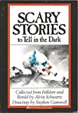 Scary Stories to Tell In the Dark by Schwartz, Alvin (1989) Paperback