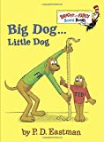 Big Dog . . . Little Dog (Bright & Early Board Books(TM)) (0375875395) by Eastman, P.D.