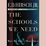The Schools We Need   E.D. Hirsch Jr.