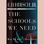 The Schools We Need | [E.D. Hirsch Jr.]