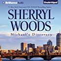 Michael's Discovery: A Selection from The Devaney Brothers, Book 3: Michael and Patrick (       UNABRIDGED) by Sherryl Woods Narrated by Luke Daniels