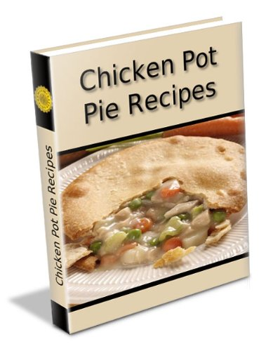 Easy Homemeade Chicken Pot Pie Recipe. Bisquick Recipes and Many More
