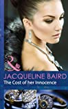 The Cost of her Innocence (Mills & Boon Modern)