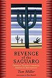 Revenge of the Saguaro: Offbeat Travels Through America's Southwest