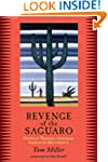 Revenge of the Saguaro: Offbeat Trave...