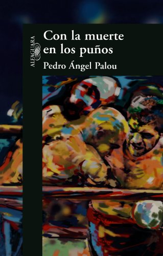 Con la Muerte en los Punos (Spanish Edition)