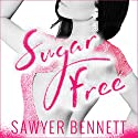 Sugar Free: Sugar Bowl Series, Book 3 Audiobook by Sawyer Bennett Narrated by Christian Fox, Lucy Rivers