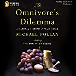 The Omnivore's Dilemma: A Natural History of Four Meals | Michael Pollan