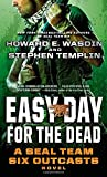By Stephen Templin Easy Day for the Dead: A SEAL Team Six Outcasts Novel (Reissue) [Mass Market Paperback]