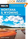 Moon Montana & Wyoming: Including Yel...