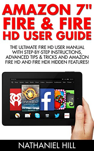 amazon-7-fire-fire-hd-user-guide-the-ultimate-fire-hd-user-manual-with-step-by-step-instructions-adv