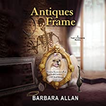 Antiques Frame Audiobook by Barbara Allan Narrated by Amy McFadden