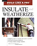 Insulate and Weatherize - Build Like a Pro Series - 1561585548