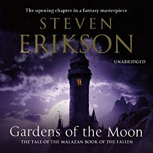 Gardens of the Moon: Malazan Book of The Fallen 1 - Volume 1 Audiobook